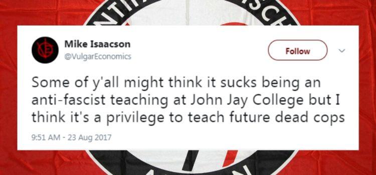 "Antifa leader is professor who repeatedly advocates for ""dead cops"""