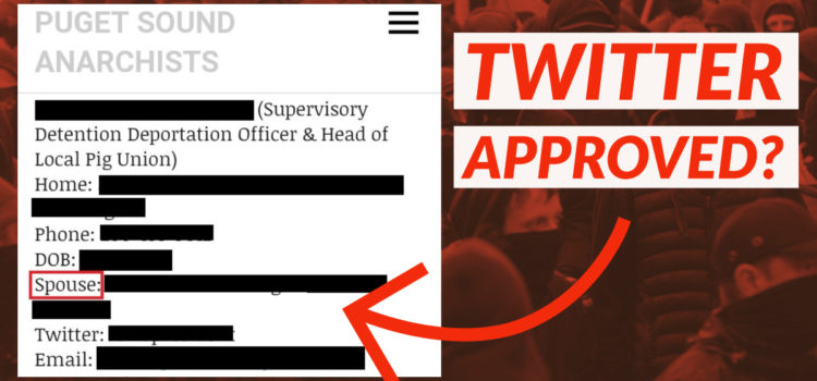 Twitter allows Antifa to dox ICE agents and their families despite being reported numerous times